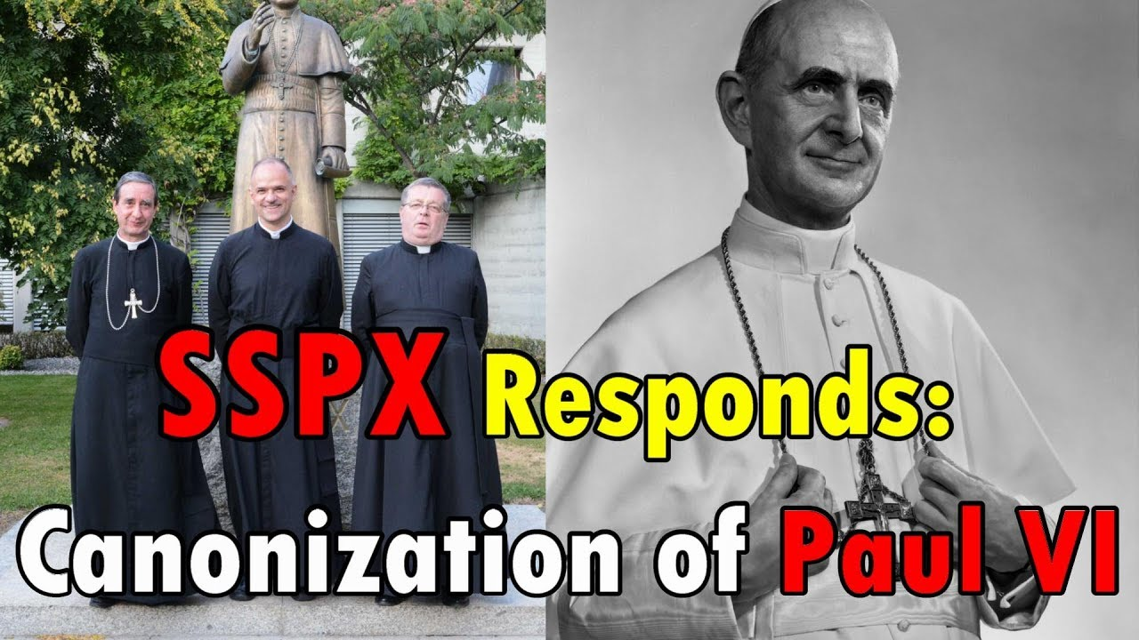 Image result for SSPX and the Sainthood of Paul VI