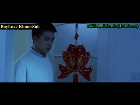 KhmerSub-Addicted Heroin(Hot Scene)