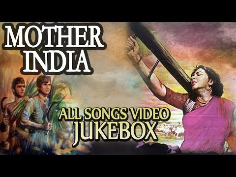 Mother India [1957] - Video Songs Jukebox | Nargis, Sunil Dutt, Rajendra Kumar | Bollywood Classics