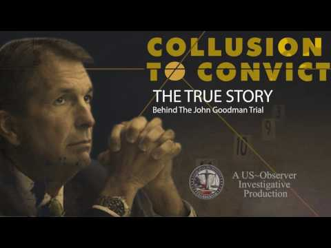 Collusion to Convict - Full Film