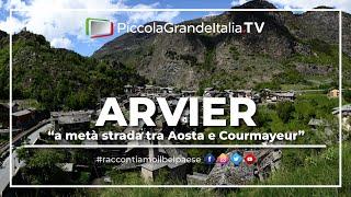 Arvier - Piccola Grande Italia
