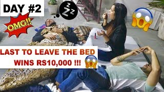 Last to LEAVE the BED wins RS10,000 CHALLENGE !!! *24 HOURS ??*