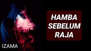 Download Lagu Izama - Hamba Sebelum Raja (Lirik) 👍 mp3