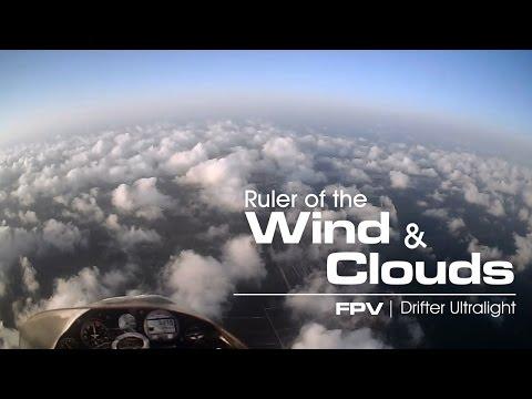 Ruler of the wind & clouds - FPV Drifter Ultralight