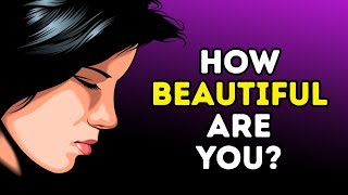 What Kind of Beauty Do You Have?