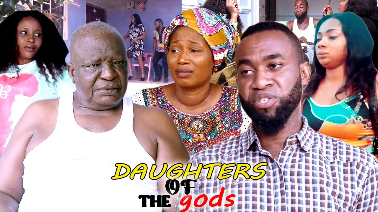 Download DAUGHTERS OF THE gods - 2021 LATEST NIGERIAN NOLLYWOOD MOVIE FULL HD