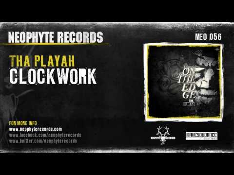 Tha Playah - Clockwork (NEO056)