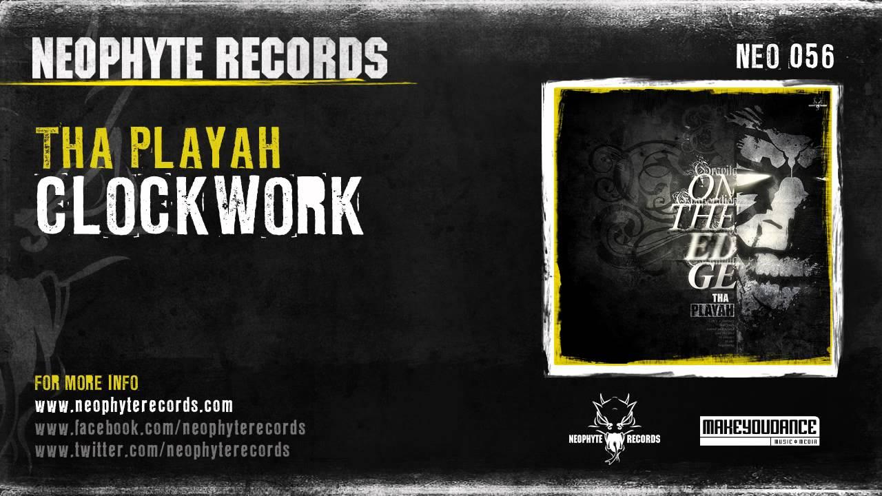 Tha Playah - Clockwork (NEO056) - Stack Vid