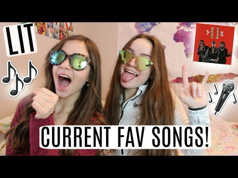 CURRENT FAVORITE SONGS! GET LIT W US! NEW MUSIC