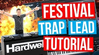 How To Make A FESTIVAL TRAP LEAD In Serum Tutorial!