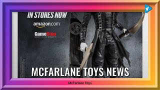 #McFarlane Toys News: So... Which action figure have you gotten your hands on?