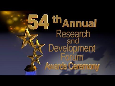 54th Annual Research and Development Forum Awards Ceremony