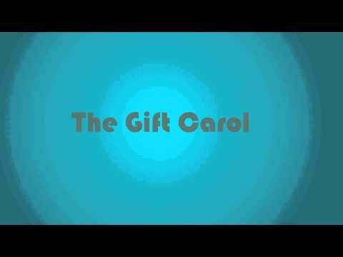 The Gift Carol