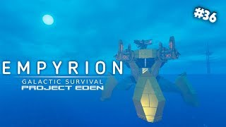 tHAT WAS TOO CLOSE!  Project Eden  Empyrion Galactic Survival  #36