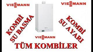 Viessmann Kombi Su Basma / Kombiye nasıl su basılır ? / Kombi Su Ayarı