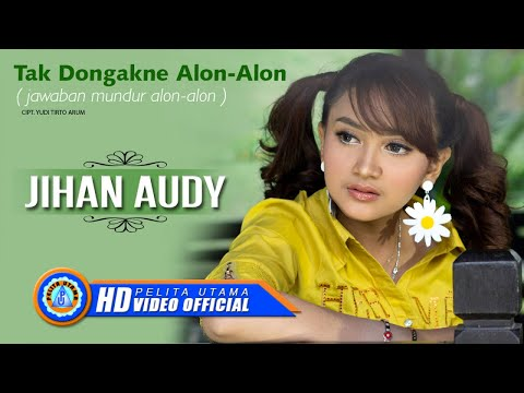 Download Jihan Audy - TAK DONGAKNE ALON ALON      Mp4 baru