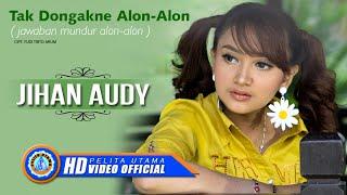 Official music video dari jihan audy 'tak dongakne alon alon'. subscribe to pelita utama here: https:///smarturl.it/substopelitautama rbt aktifkan nsp (telko...