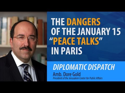 "The Dangers of the January 15 ""Peace Talks"" in Paris"