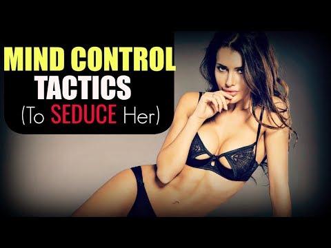 ✤Mind Control✤ Techniques (To Seduce A Woman)