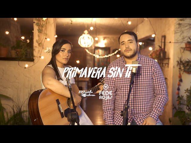 Fede Rojas ft Mariela Barboza - Primavera Sin Ti (Video Oficial)