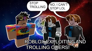 ROBLOX EXPLOITING #13 - TROLLING ODERS WITH HAMMER!