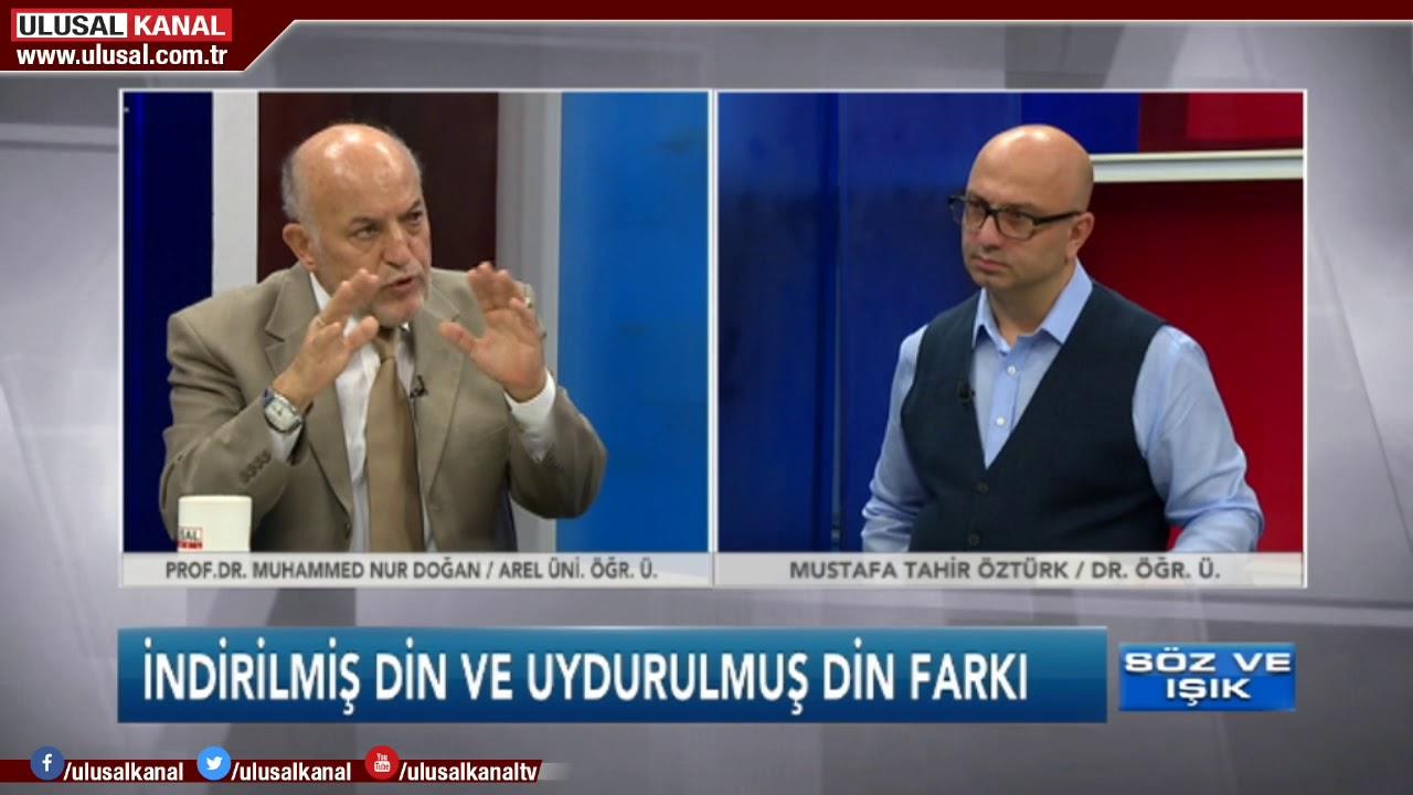 Söz Ve Işık 11 Ekim 2018 Muhammed Nur Doğan Mustafa Tahir öztürk
