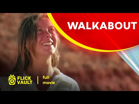 Walkabout   Full HD Movies For Free   Flick Vault