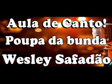 karaoke Poupa da Bunda (Elas Gostam) - Wesley safadão