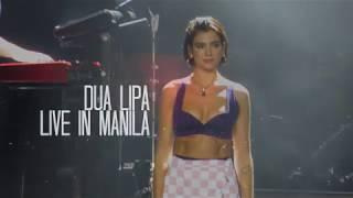 DUA LIPA LIVE IN MANILA - FULL CONCERT