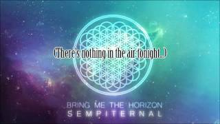 Bring Me The Horizon   Seen It All Before lyrics