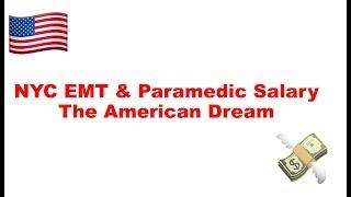 NYC EMT & Paramedic Salary | The American Dream