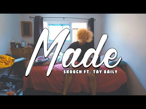 Made - Skooch ft. Tay Baily [Music Video by MagikarpUsedFly]