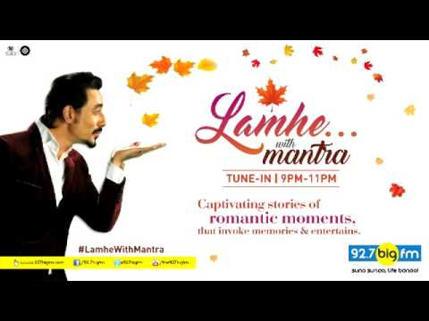 Lamhe With Mantra | Show 1 | 14th February