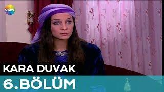 Kara Duvak 6.Bölüm