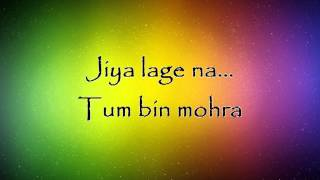 Jiya Lage Na - Talaash Lyrics HD