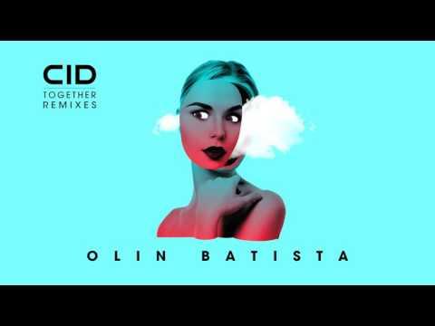 CID - Together (Olin Batista Remix) - Official Audio