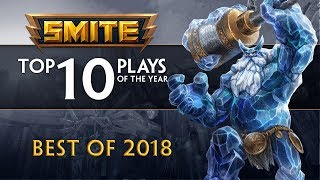 SMITE - Top 10 Plays of 2018
