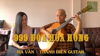 [ Guitar Cover ]  999 Đóa Hồng | Hà Vân & Thanh Điền Guitar
