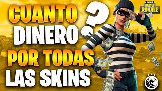 How MUCH MONEY Would we BE GOING TO BUY ALL The SKINS of Fortnite and How Many Skins Are There in Fortnite ?