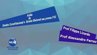 Aulão de Direito Constitucional e Direito Eleitoral nas Provas da FCC
