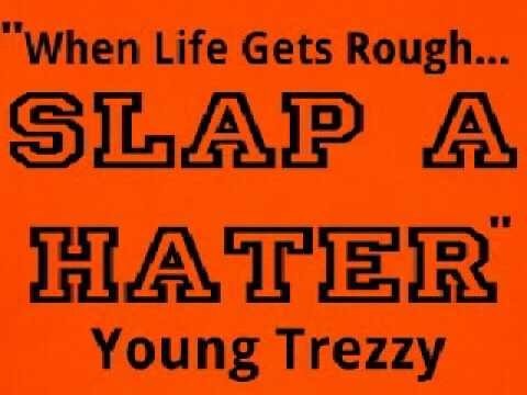 Haters Can't Stand It -Young Trezzy (mp3 Version)