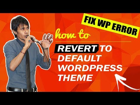 How to Revert to Default WordPress Theme - Fix WordPress Error - 동영상