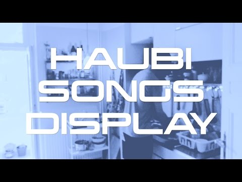 Haubi Songs - Display (Official Video)
