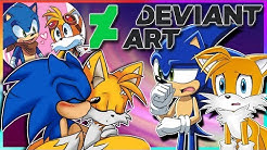 Sonic and Tails VS DeviantArt