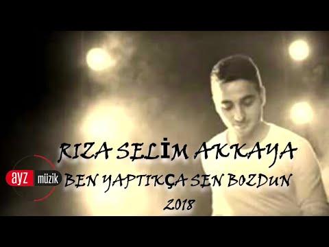 Rıza Selim Akkaya - Ben Yaptıkça Sen Bozdun - Official Klip 2018 Ayz Müzik ve Film Yapım