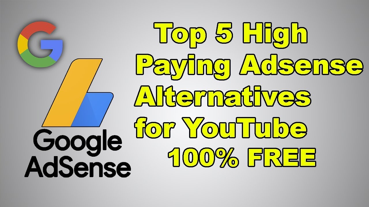 Top 5 High Paying Adsense Alternatives For Youtube To Earn Money