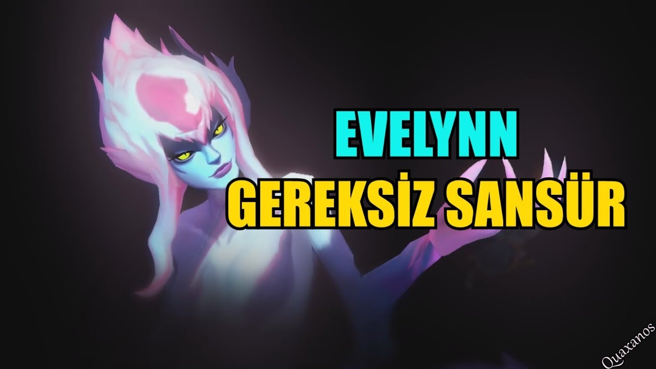 Evelynn Seslendirmesi - Türkçe - League of Legends
