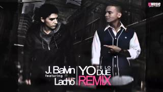J Balvin Ft. Lacho™ - Yo Te Lo Dije (Official Remix) ► Prod. By Louiz Muzik ® IEMusic ◄