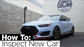 Detailing Dos & Don'ts: How To Treat A Brand New Vehicle! - Hyundai Veloster N - Chemical Guys