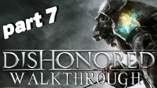 "Dishonored - Walkthrough Part 7 ""Smells of Sex and Shame!"""